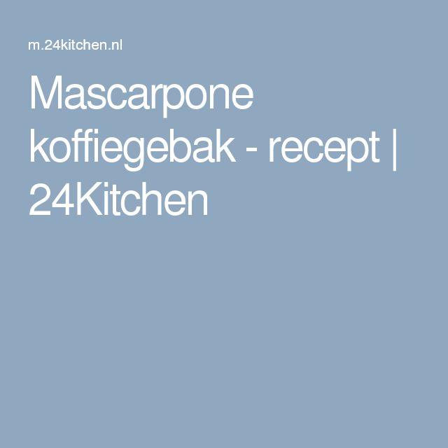 Mascarpone koffiegebak - recept | 24Kitchen