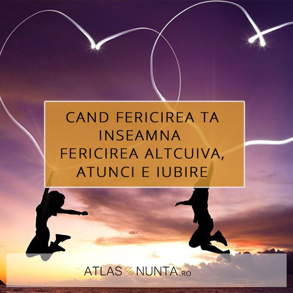 Cand fericirea ta inseamna fericirea altcuiva, atunci e #iubire.  www.atlasdenunta.ro