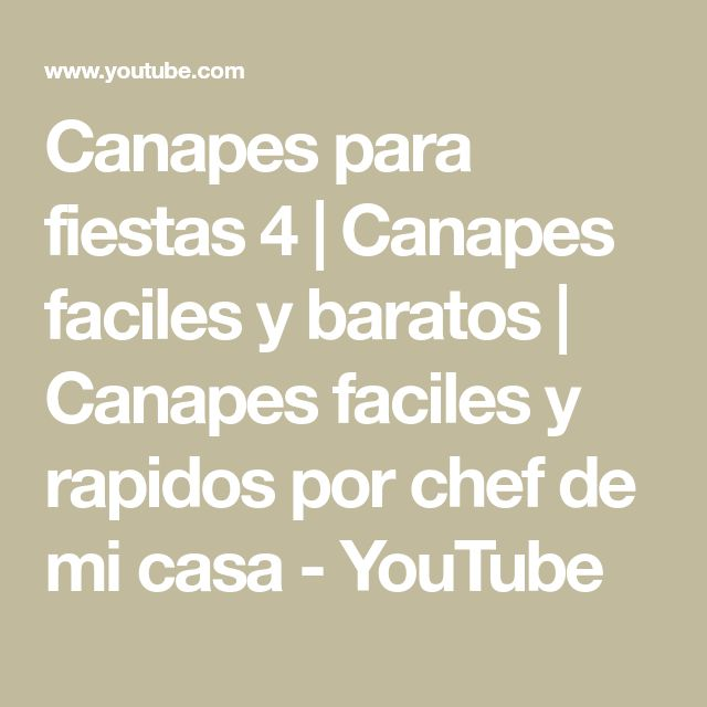 Canapes para fiestas 4   Canapes faciles y baratos   Canapes faciles y rapidos  por chef de mi casa - YouTube