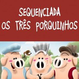 """Sequenciada """"Os Três Porquinhos"""" com 13 páginas de atividades prontas no link http://www.janainaspolidorio.com/sequenciada-os-tres-porquinhos.html"""