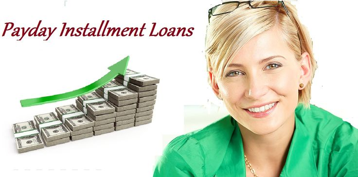 Payday Installment Loans- Get Swift Funds at Easy Financial Term & Condition