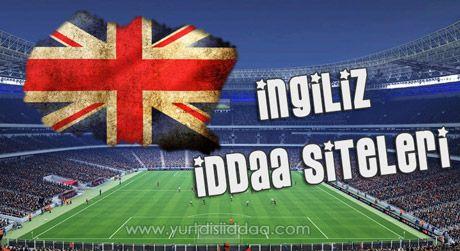 İngiliz İddaa Siteleri