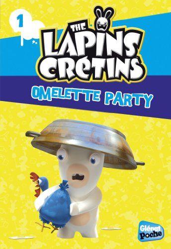 Glenat Poche - Les Lapins crétins T1 : Omelette Party de Fabrice Ravier