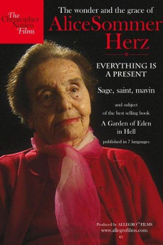 How many people remain in good shape, both mentally and physically, at the age of 106? The answer, of course, is very few but, as I write this on her 106th birthday, Alice Sommer Herz is among those exceptional few.And how many have the gift of forgiveness? And how many are free of hatred? Gigi Sommer has both ofthose qualities. I have never met anyone else with her depth of perception and natural wisdom.
