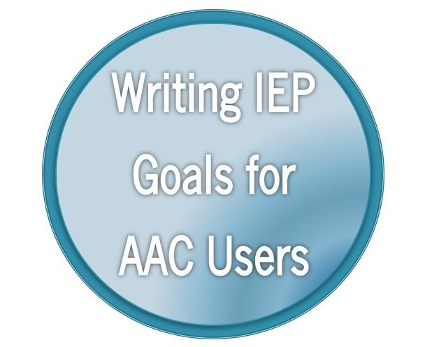 Here are some posts that may help get you started with writing meaningful, measurable goals for your students who use AAC.