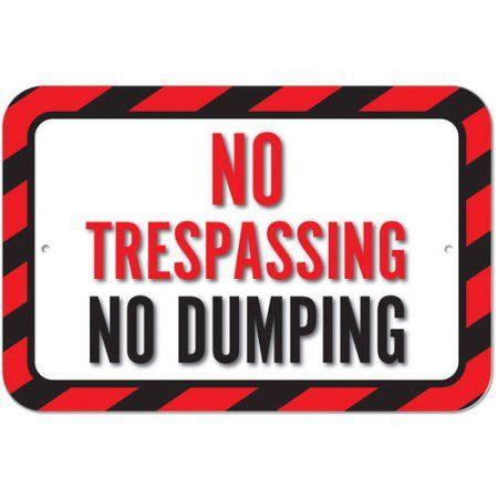 No Trespassing No Dumping Sign
