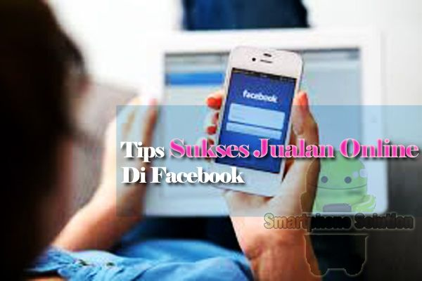 tips jualan online di facebook