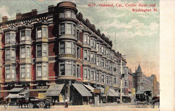 Postcard Crellin Hotel & Washington Street in Oakland, California~108076