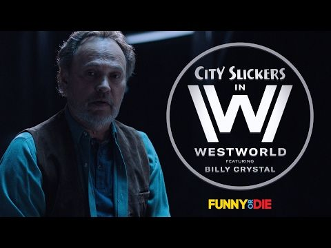 Funny Or Die: City Slickers in Westworld feat. Billy Crystal