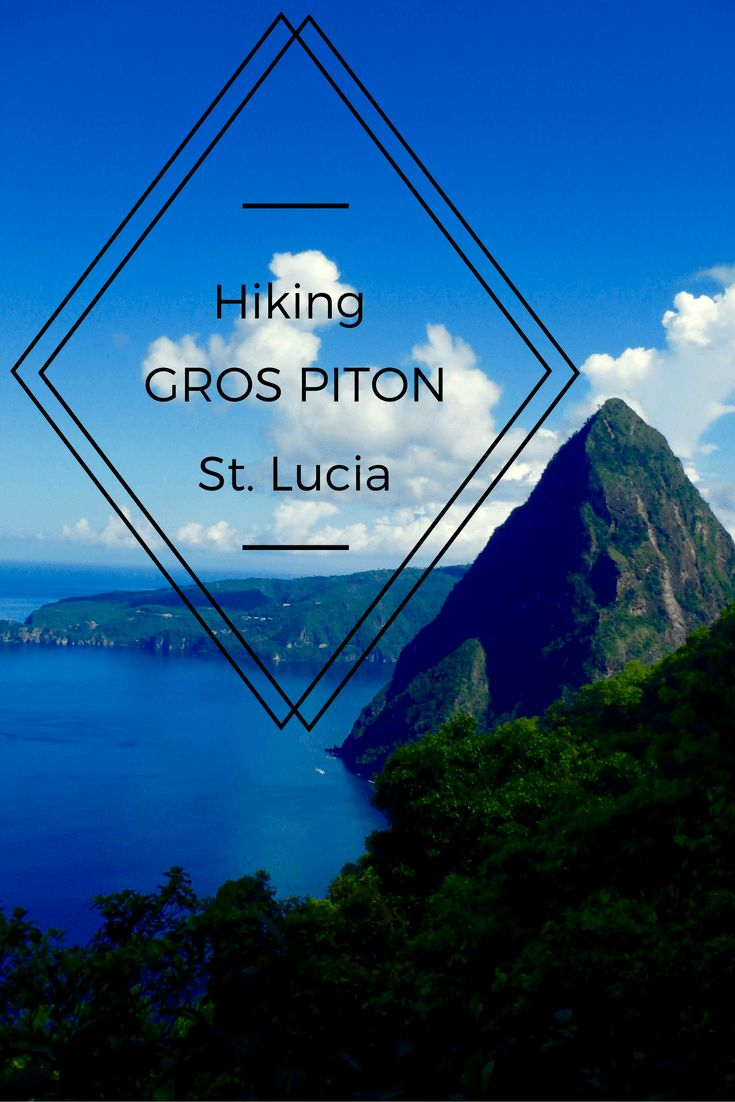 Hiking the Gros Piton in Soufriere St. Lucia is a top adventure experience in the Caribbean. The St. Lucian scenery is perfect from the 2600ft peak!