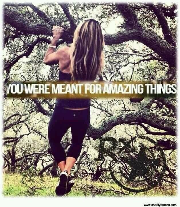 Do Amazing Things: You Were Meant For Amazing Things.