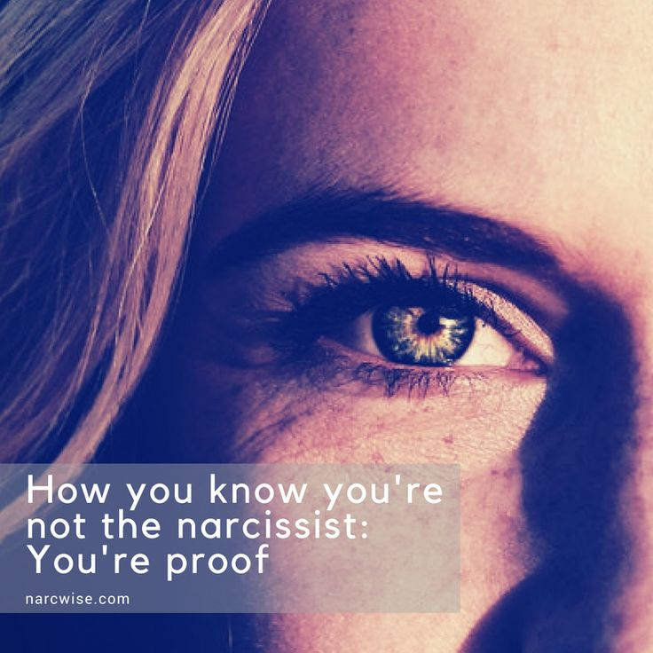 Image result for How you know you're not the narcissist: your proof
