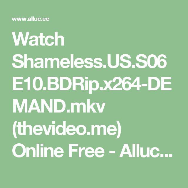 Watch Shameless.US.S06E10.BDRip.x264-DEMAND.mkv (thevideo.me) Online Free - Alluc Full Streaming Links