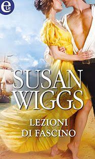 la mia biblioteca romantica: LEZIONI DI FASCINO di Susan Wiggs ( Harper Collins...