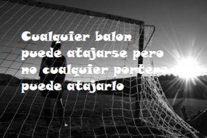 frases de arqueros de futbol