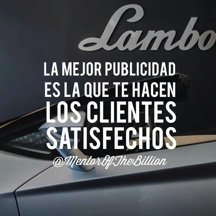 Clientas satisfechas. Publicidad.  Mentor of the billion. Motivación personal.