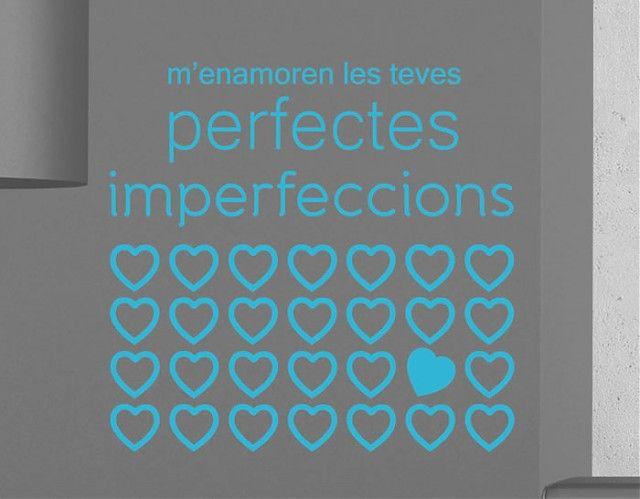 . Vinilos decoración con frases y textos en Catalán M'enamoren les teves perfectes imperfeccions 04027