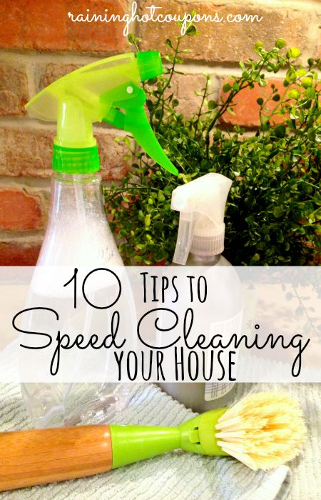 10 Tips to Speed Cleaning Your House