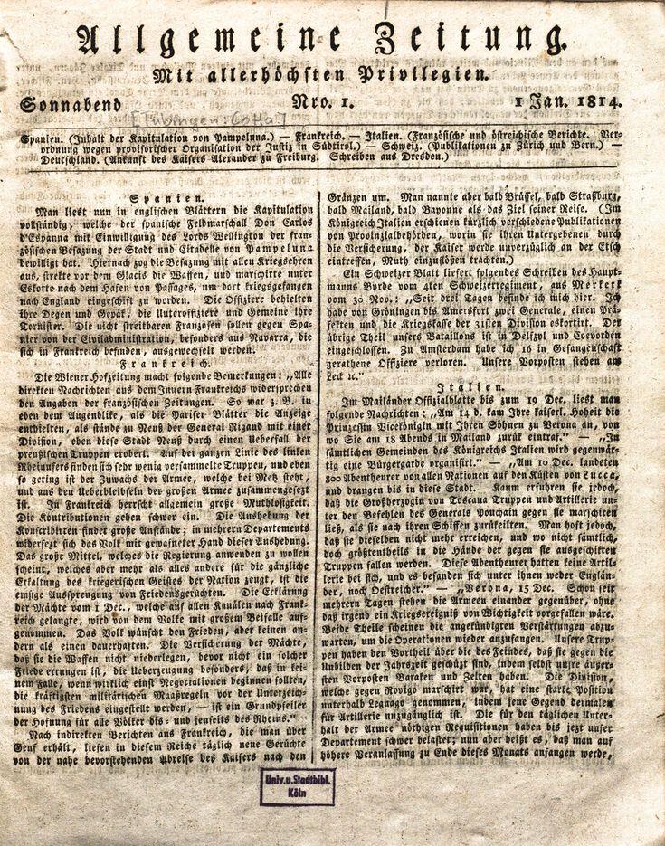 Die Allgemeine Zeitung war im 19. Jahrhundert neben der Frankfurter Zeitung und der Kölnischen Zeitung eine der ersten und wichtigsten politischen Tageszeitungen Deutschlands. Sie erschien im Verlag der Cotta'schen Buchhandlung, die von 1807 bis 1865 auch das Morgenblatt für gebildete Leser als literarische Tageszeitung verlegte.