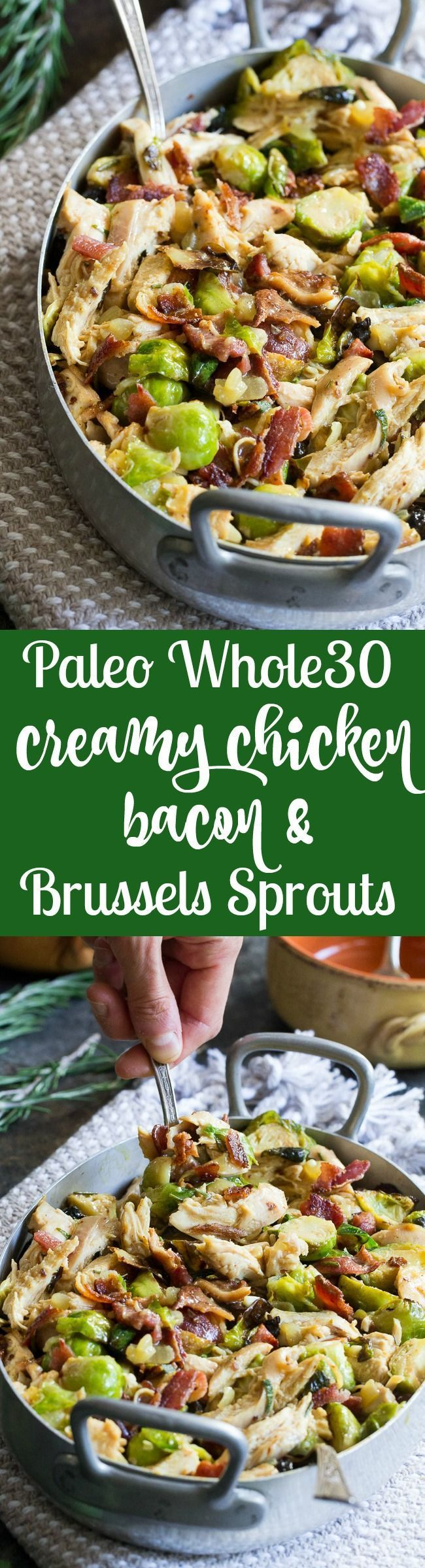 Roasted chicken brussels sprouts and crispy bacon are tossed together and baked in a creamy dairy free sauce for a super comforting, delicious and filling Whole30, paleo, and low carb meal.