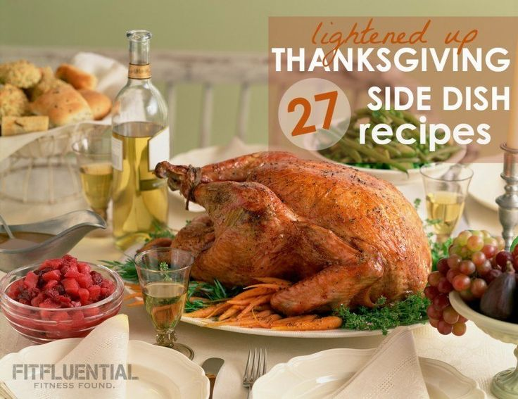 27 Lightened Up Thanksgiving Side Dish Recipes #healthy #fitfood