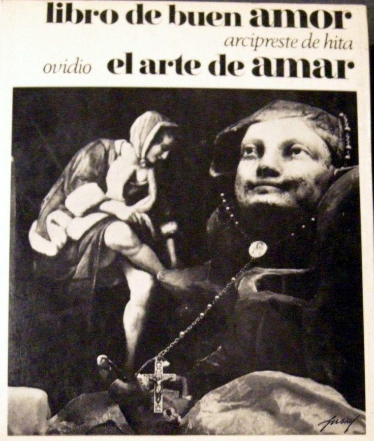 Arcipreste De Hita. Libro De Buen Amor. Ovidio. Arte De Amar ...