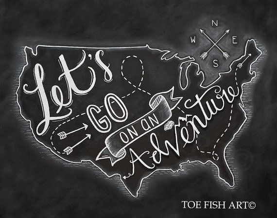 Let's Go On An ADVENTURE - Chalkboard Art - Chalk Art Print - Hand Lettered - Travel Art USA Map -Typography Word Art Wall Decor Sign