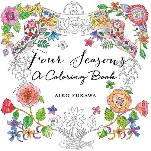 Four Seasons A Coloring Book By Aiko Fukawa