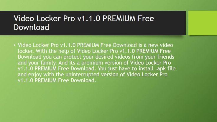 Video Locker Pro v1.1.0 PREMIUM Free Download  http://androidgames92.blogspot.com/2015/07/video-locker-pro-v110-premium-free.html  www.androidgames92.blogspot.com