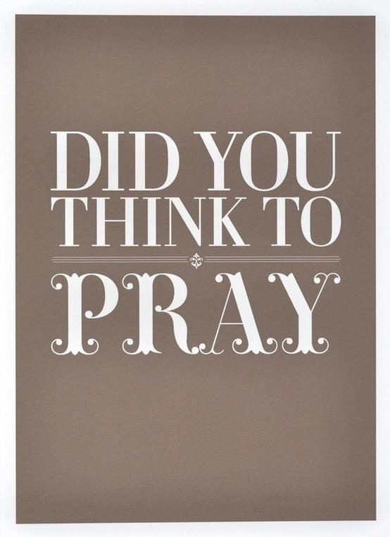 Pray always...