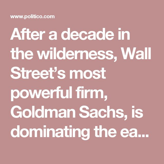 After a decade in the wilderness, Wall Street's most powerful firm, Goldman Sachs, is dominating the early days of the incoming Trump administration. The newly picked Treasury Secretary, Steven Mnuchin, spent 17 years at Goldman. Trump's top incoming White House adviser, Steve Bannon, spent his early career at the bank. So did Anthony Scaramucci, one of Trump's top transition advisers.