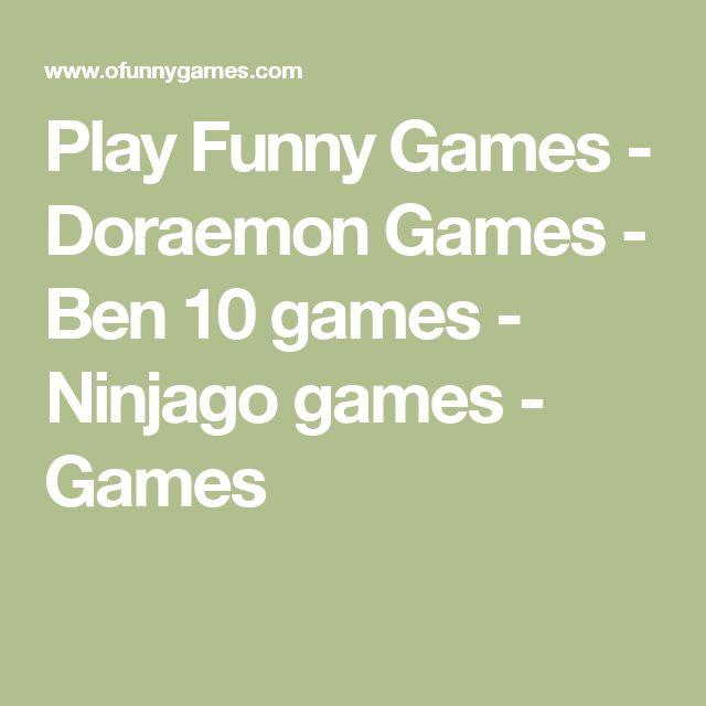 Play Funny Games - Doraemon Games - Ben 10 games - Ninjago games - Games