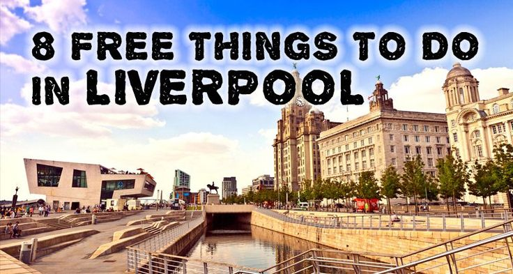 8 Free things to do in Liverpool - Days Out With Kids Blog
