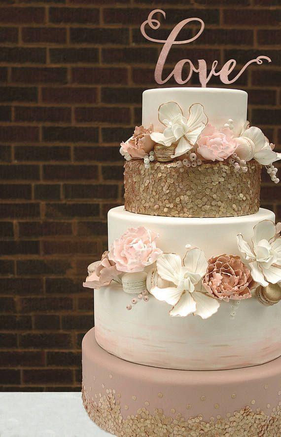 Liebe Cake Topper, Rose Gold Cake Topper, Gold Cake Topper, Cake Topper für Hochzeit, Bridal Shower Cake Topper, Engagement Cake Topper   – Ideen für die Hochzeit