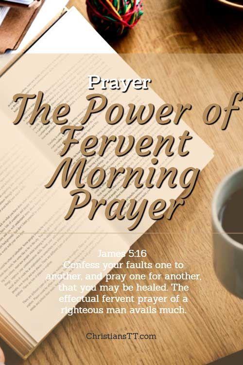 Prayer: The Power of Fervent Morning Prayer