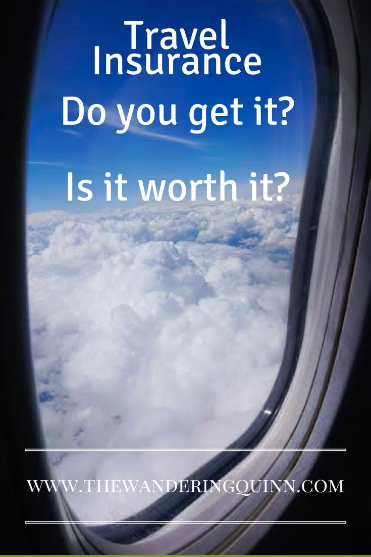 Travel Insurance Do You Get It Or Not Is It Worth It Best
