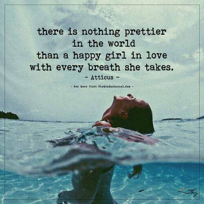 There is nothing prettier in the world... - http://themindsjournal.com/there-is-nothing-prettier-in-the-world/