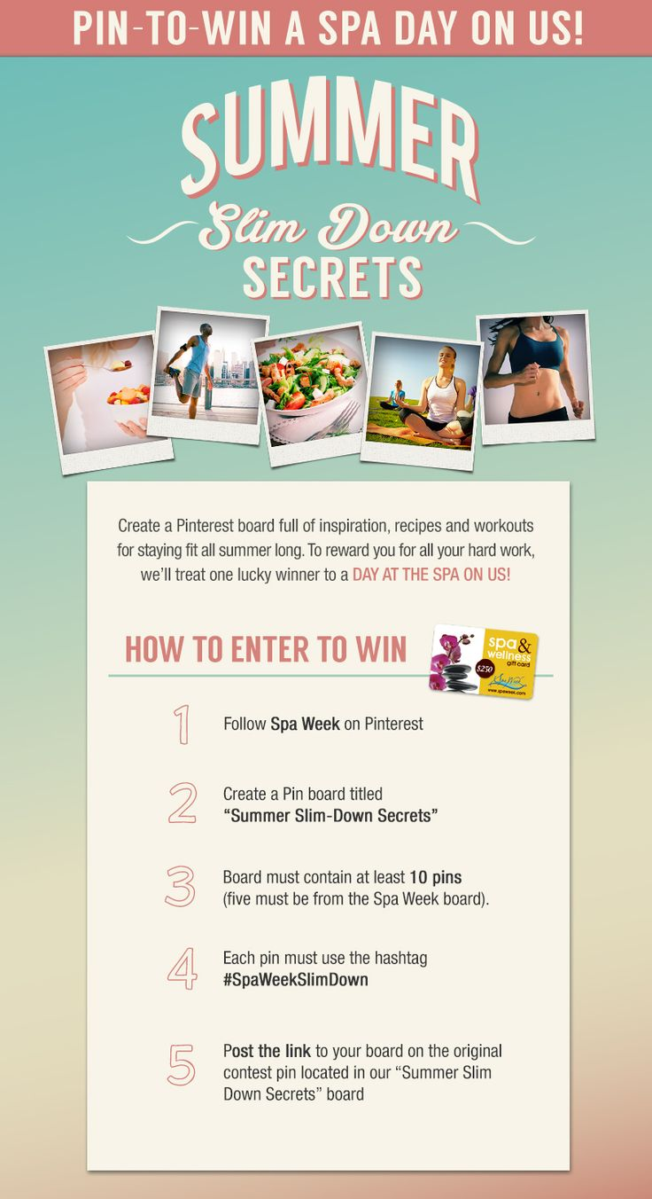 Spa Week Summer Slim-Down Secrets Contest! *ORIGINAL CONTEST PIN* -- Add the link to your boards on this pin for a chance to win a spa day on us! #SpaWeekSlimDown