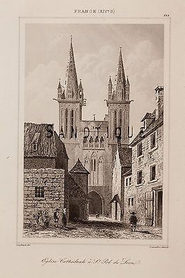 """Engraving - from """"France Dictionnaire"""" - CATHEDRALE a ST. POL de LEON -1841"""