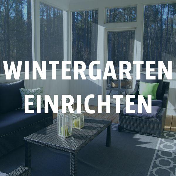 Wintergarten Einrichten 189 best wintergarten einrichten images on winter garden