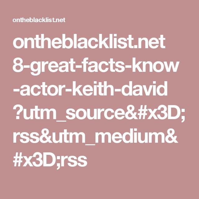 ontheblacklist.net 8-great-facts-know-actor-keith-david ?utm_source=rss&utm_medium=rss