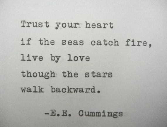 E.E. CUMMINGS Quote Hand Typed Typewriter Quote Typed with