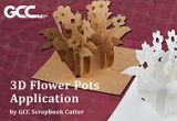 3D paper flower pots by GCC Scrapbook Cutter