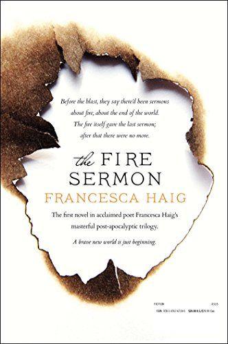 The Fire Sermon: Francesca Haig: 9781476767185: Amazon.com: Books