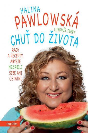 Halina Pawlovská_Chuť do života.
