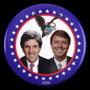 "2004 John Kerry John Edwards 2 1/2"" Presidential Campaign Pinback ..."