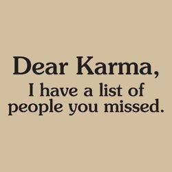 And they REALLY need a visit from you!: Laughing, Funny Things, Long Lists, Dear Karma, So True, Funny Stuff, Humor, Favorite Quotes, I'M