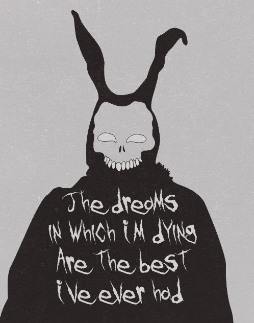 The dreams in which I'm dying are the best I have ever had.