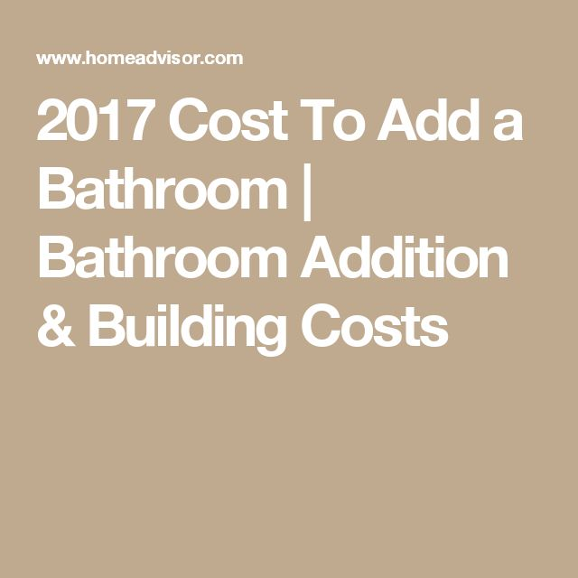 Cost To Add A Bathroom To A House 28 Images Average