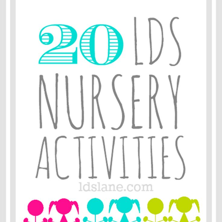 LDS Lane: 20 LDS Nursery Activity Ideas